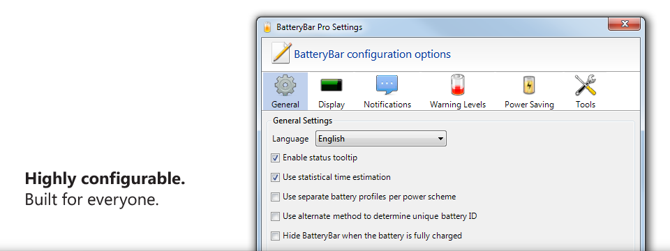 Highly configurable. BatteryBar is for everyone.